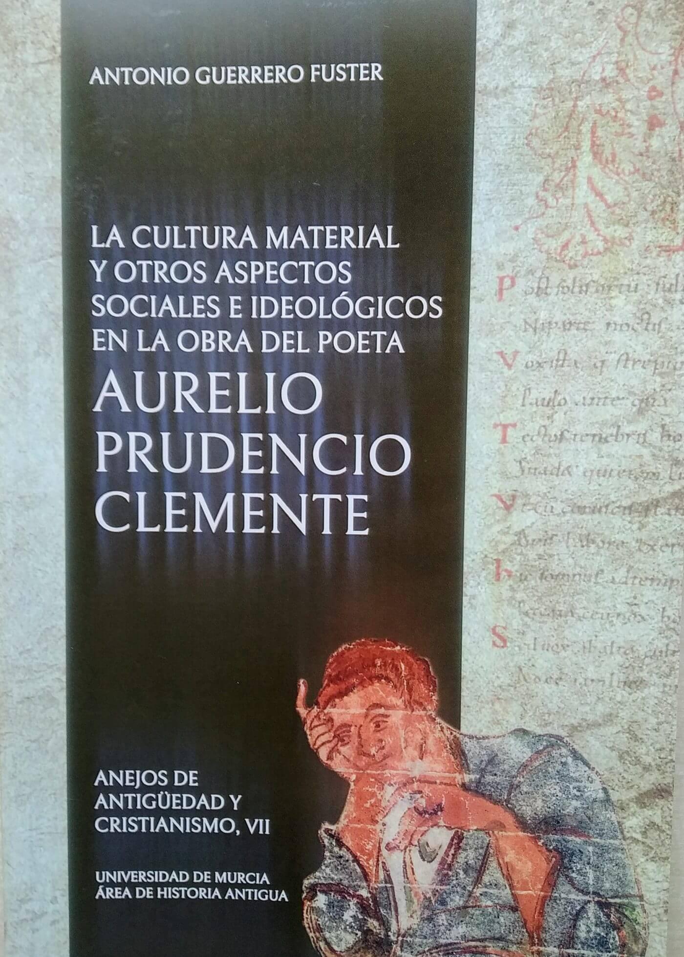 La Universidad de Murcia publica un libro sobre el poeta calagurritano Aurelio Prudencio