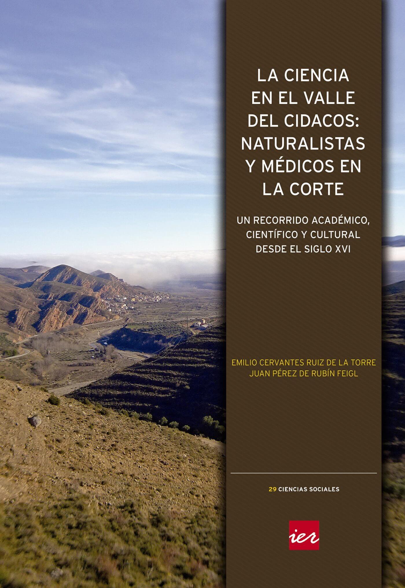 El IER edita un monográfico sobre la ciencia en el Valle del Cidacos desde el siglo XVI