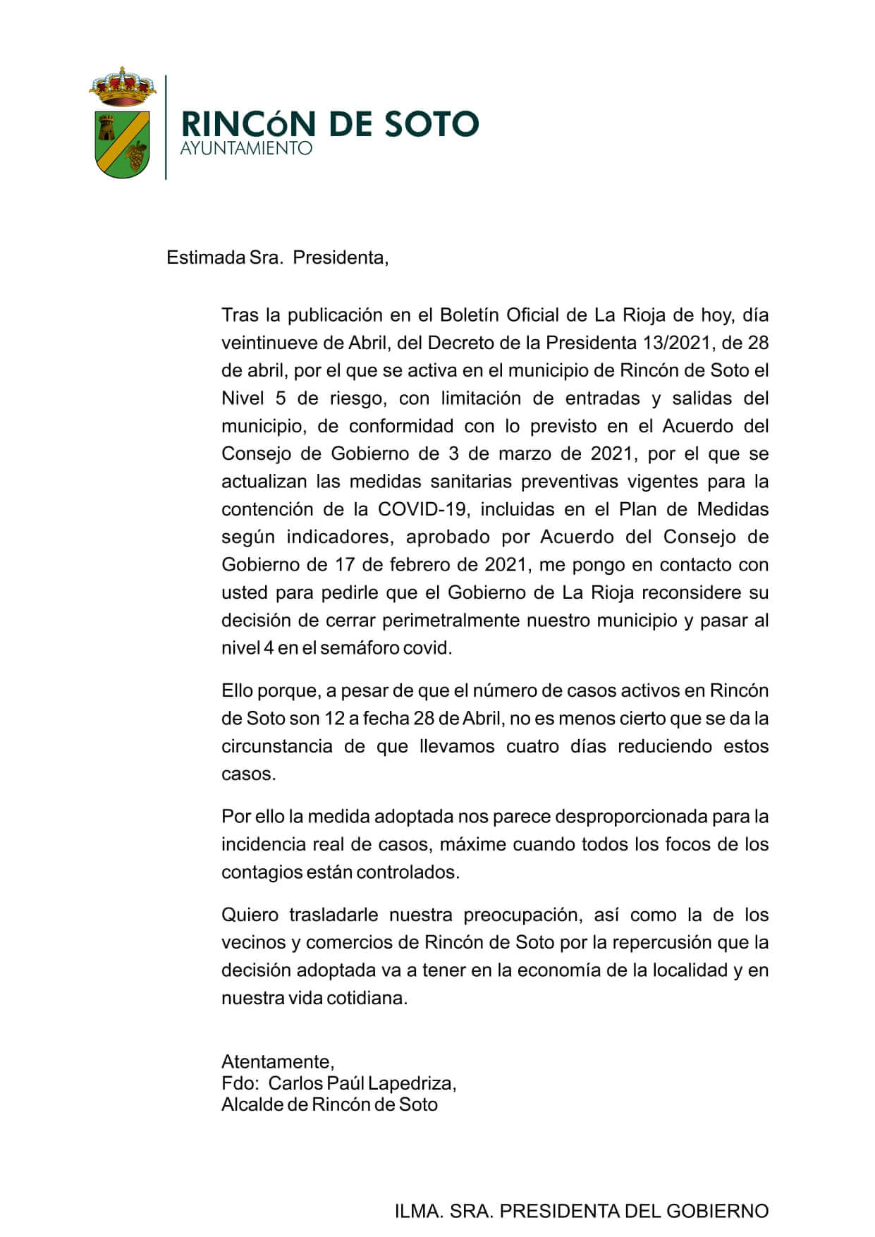 El alcalde de Rincón de Soto pide a la presidenta Andreu que vuelva a situar a esta localidad en el nivel 4 del Plan de Medidas según Indicadores