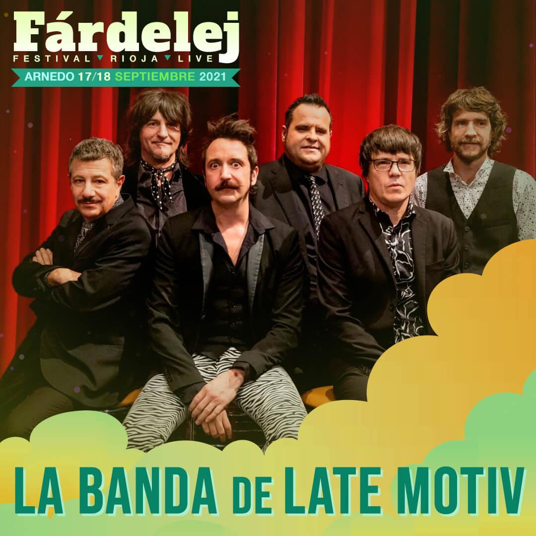 La Banda de Late Motiv se une a Siloé, Izaro y Ángel Stánich en el cartel del festival Fárdelej de Arnedo